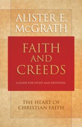 Faith and Creeds: A Guide for Study and Devotion - eBook