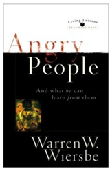 Angry People (Living Lessons from God's Word): . . . and What We Can Learn from Them - eBook