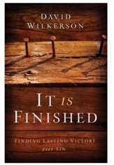 It Is Finished: Finding Lasting Victory Over Sin - eBook