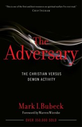 The Adversary: The Christian Versus Demon Activity / New edition - eBook