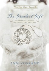 The Greatest Gift: A Daily Celebration of Jesus - eBook