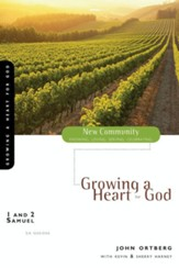1 and 2 Samuel: Growing a Heart for God - eBook