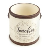 Teacher the Kindness You Have Shown Has Touched My Life Ceramic Crock