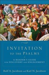 Invitation to the Psalms: A Reader's Guide for Discovery and Engagement - eBook