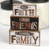 Faith Friends Family Block Figure