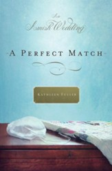 A Perfect Match: An Amish Wedding Novella - eBook