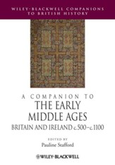 A Companion to the Early Middle Ages: Britain and Ireland c.500-1100 - eBook