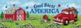 God Bless America, Truck and Barn, Sign