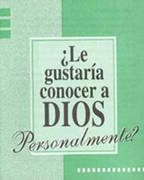 ¿Le Gustaria Conocer a Dios Personalmente? Paq. de 25  (Knowing God Personally tracts, pack of 25)