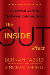 The Inside-Out Effect: A Practical Guide to Transformational Leadership - eBook