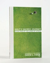Golf's Sacred Journey: Seven Days at the Links of Utopia - eBook