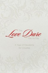 The Love Dare Day by Day, Gift Edition: A Year of Devotions for Couples - eBook