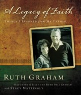 A Legacy of Faith: Things I Learned from My Father - eBook