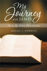 My Journey With James: Verse-By-Verse Discoveries - eBook