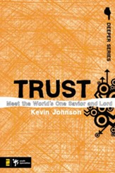 Trust: Meet the World's One Savior and Lord - eBook
