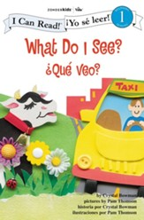 What Do I See? / Que veo?: Biblical Values - eBook