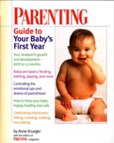 Parenting Guide to Your Baby's First Year - eBook