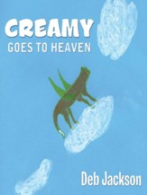 Creamy Goes to Heaven - eBook
