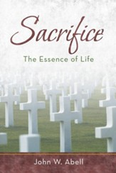 Sacrifice: The Essence of Life - eBook