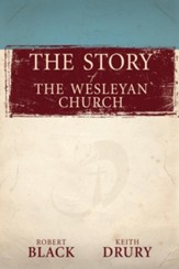 The Story of The Wesleyan Church - eBook