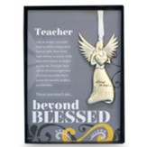 Teacher, Angel with Sentiment and Box