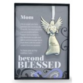 Mom, Angel with Sentiment and Box