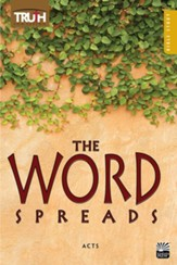 Truth for Living: The Word Spreads (Acts)