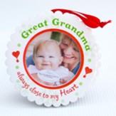 Great Grandma, Always Close to My Heart, Photo Ornament