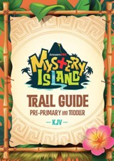 Mystery Island: KJV Pre-Primary and Toddler Trail Guide and Sticker Sets (pkg. of 10)