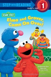Elmo and Grover, Come on Over (Sesame Street) - eBook