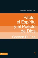 Pablo, el Espíritu y el pueblo de Dios, eLibro  (Paul, the Spirit, and the People of God, eBook)