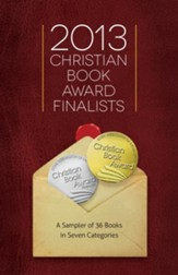 2013 Christian Book Award Finalists Sampler, eBook