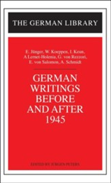 German Writings Before & After 1945