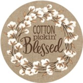 Cotton Pickin Blessed Stepping Stone
