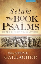 Selah! The Book of Psalms In The Richest Translations - eBook