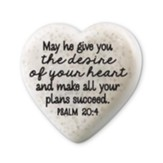The Desire of Your Heart - Heart Stone, Psalm 20:4