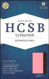 HCSB Ultrathin Reference Bible, Pink and Brown LeatherTouch