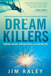 Dream Killers: Igniting the passion to overcome your obstacles and mistakes - eBook