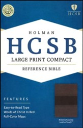 HCSB Large Print Compact Bible, Brown and Chocolate LeatherTouch