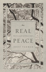 Real Peace: What We Long for and Where to Find It - eBook