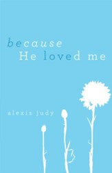 Because He Loved Me - eBook
