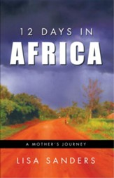 12 Days in Africa: A Mother's Journey - eBook