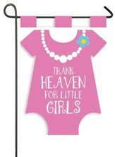 Thank Heaven for Little Girls Flag, Small
