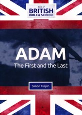 Adam: The First and the Last DVD (Best of British Bible & Science)