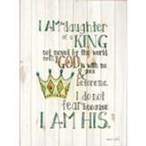 I Am a Daughter of a King Wall Plaque