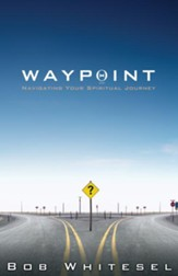 Waypoint: Navigating Your Spiritual Journey - eBook