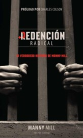 Redencion Radical: La verdadera historia de Manny Mill / New edition - eBook
