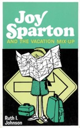 Joy Sparton and the Vacation Mix-Up / New edition - eBook