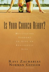 Is Your Church Ready?: Motivating Leaders to Live an Apologetic Life - eBook