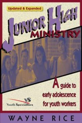 Junior High Ministry: A Guide to Early Adolescence for Youth Workers / New edition - eBook